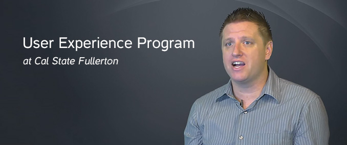 User experience program at Cal State Fullerton